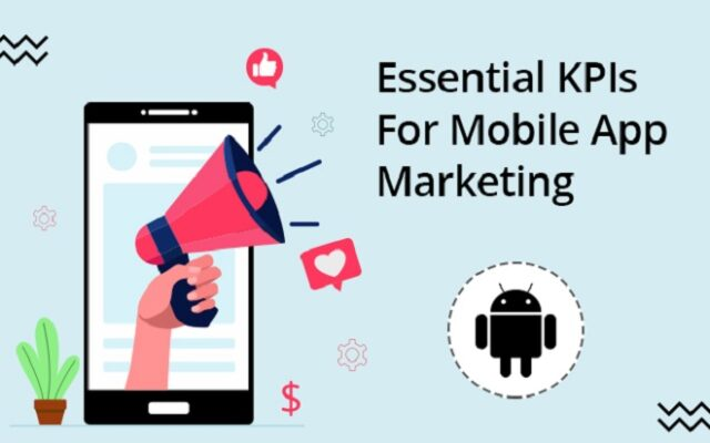 Mobile App Marketing KPIs