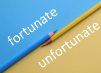 fortunate vs unfortunate