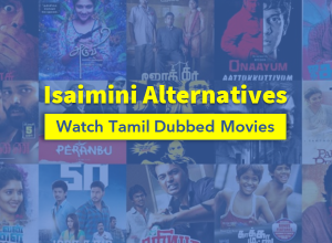 Isaimini alternatives for download tamil dubbed movies