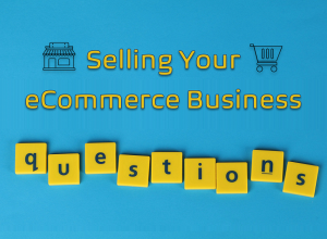 selling your ecommerce business